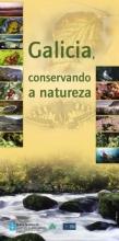 Panel 1. Galicia, conservando a natureza